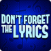 Don't Forget the Lyrics v4.7.6 [MOD]